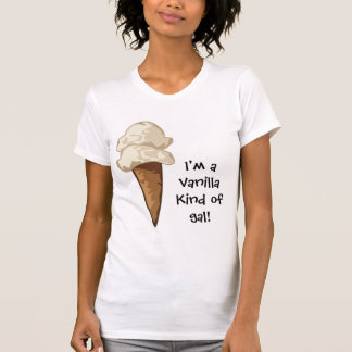 Vanilla Kind of Gal Ladies Casual Scoop T-Shirt