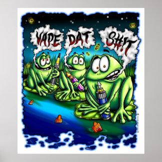 ¡Vape Dat S#! poster de t