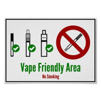 Vape Friendly Area Poster