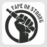 Vape On Strong Square Stickers