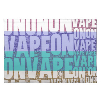 Vape On Typography Tan Turquoise Cloth Placemat