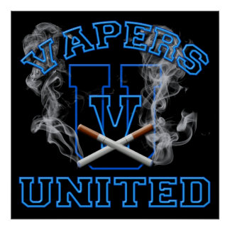 VAPERS UNITED POSTER