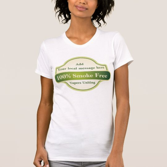 Vapers Uniting, Add your own Text T-Shirt
