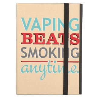 Vaping Beats Smoking Anytime Cover For iPad Air