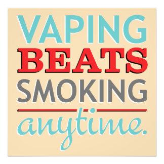 Vaping Beats Smoking Anytime Photo Print