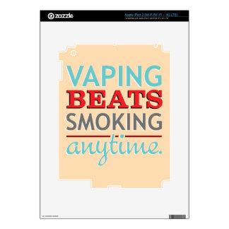 Vaping Beats Smoking Anytime iPad 3 Skin