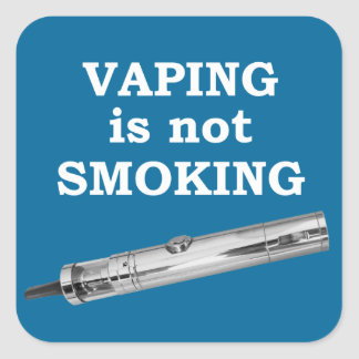 Vaping is not smoking square sticker