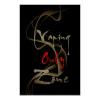 Vaping Only Zone Vape Smoke semi Glossy Poster