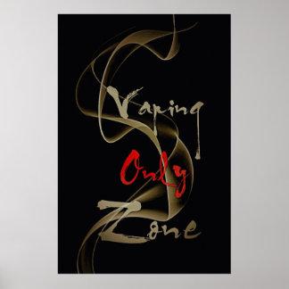 Vaping Only Zone Vape Smoke semi Glossy Poster