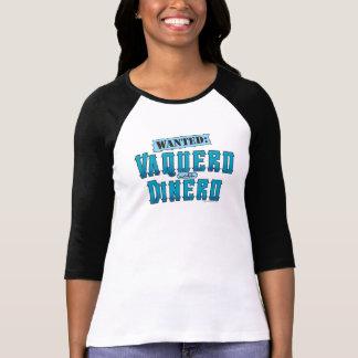 Vaquero With Dinero Ladies 3/4 Sleeve Raglan (Fitt T-Shirt