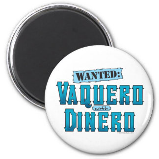 Vaquero With Dinero Magnet