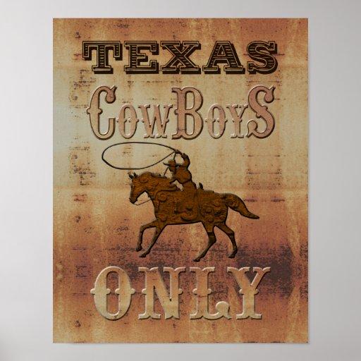 Vaqueros de Texas~ solamente Póster