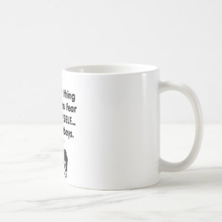 Vaqueros del miedo sí mismo taza de café