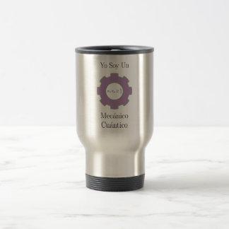 various, yo soy un mecánico cuántico, uncertainty 15 oz stainless steel travel mug