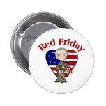 Varón rojo del ejército de viernes pins