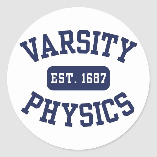 Varsity Physics Classic Round Sticker