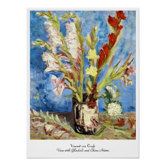 Vase with Gladioli and China Asters van gogh Poster
