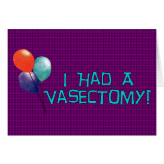 Vasectomy Greeting Cards