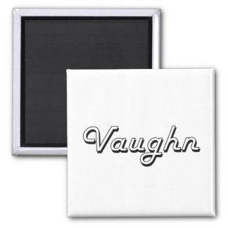 Vaughn Classic Retro Name Design 2 Inch Square Magnet