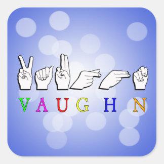 VAUGHN FINGERSPELLED NAME SIGN ASL SQUARE STICKER