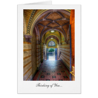 Vaulted Courtyard Entrance - Thinking of You Greeting Cards