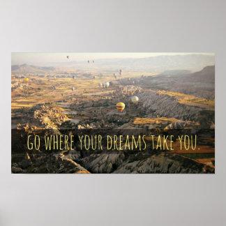 Vaya a adonde sus sueños le toman el poster inspir