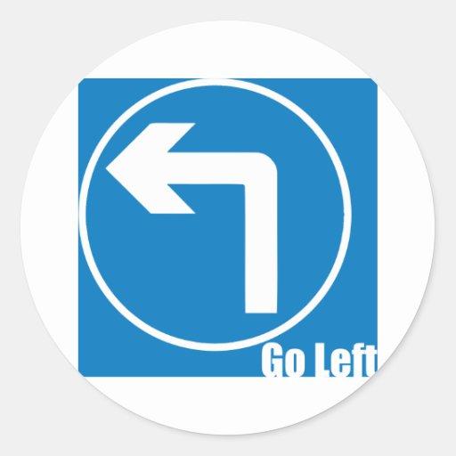 vaya a la izquierda pegatina redonda