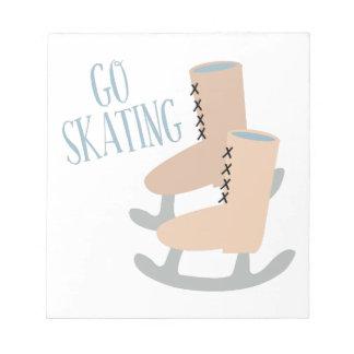 Vaya a patinar bloc de notas