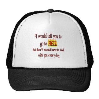 Vaya al infierno gorras