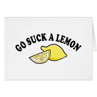 Vaya chupan un limón tarjeta de felicitación
