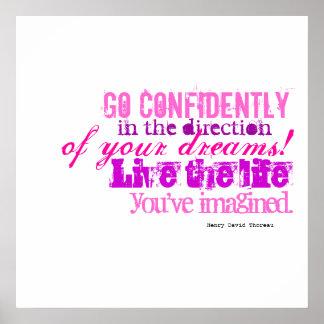Vaya con confianza en dirección de sus sueños impresiones