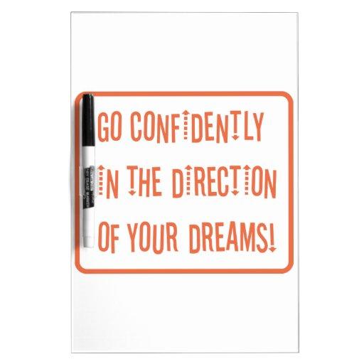 Vaya con confianza en dirección de sus sueños pizarras