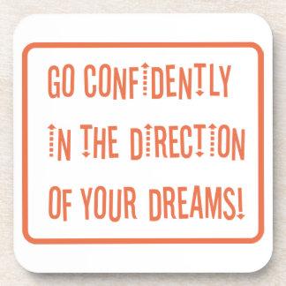 Vaya con confianza en dirección de sus sueños posavasos