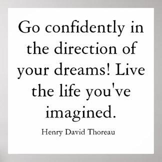 ¡Vaya con confianza en dirección de sus sueños! … Póster