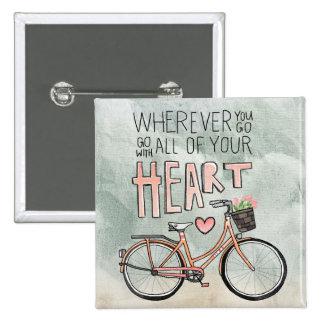 Vaya con todo su corazón - bicicleta del vintage pin cuadrado