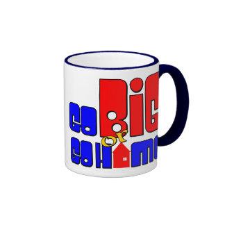 Vaya grande o vaya a casa tazas de café