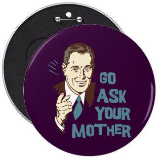 Vaya piden su botón de la madre papá pins