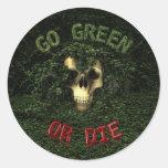 Vaya verde o muera pegatina