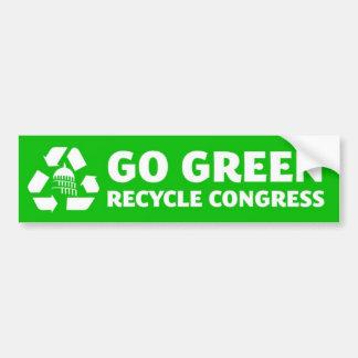 Vaya verde, recicle al congreso - pegatina para el pegatina para auto