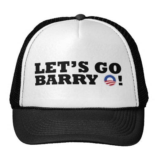 ¡Vayamos Barry O! Obama Gorra
