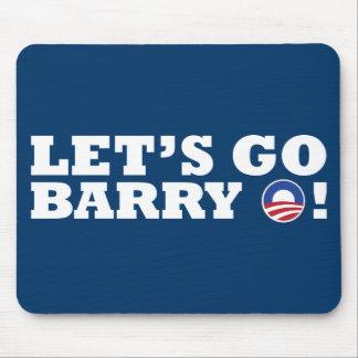¡Vayamos Barry O! Obama Alfombrillas De Ratón