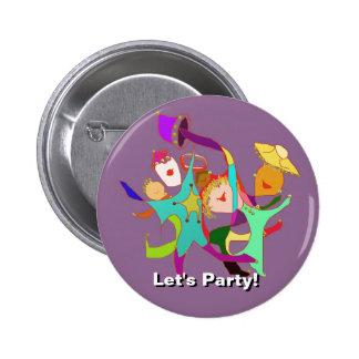 ¡Vayamos de fiesta! ¡Carnaval! ¡Baile en las calle Pin