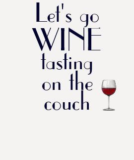 Vayamos degustación de vinos en el sofá t shirts