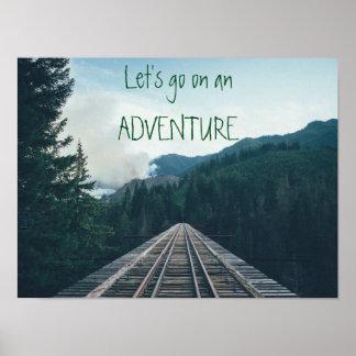 Vayamos en un poster de motivación de la aventura