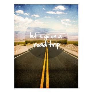 Vayamos en un viaje por carretera postales