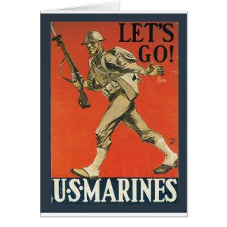 Vayamos los infantes de marina tarjeta de felicitación