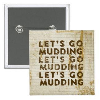 Vayamos Mudding Pin