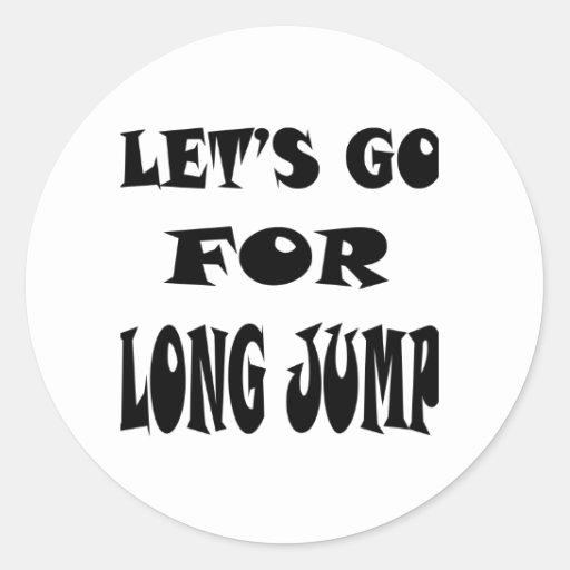 Vayamos para el salto de longitud pegatina redonda