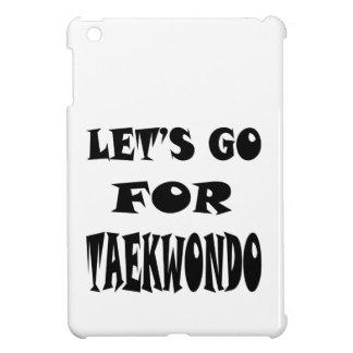 Vayamos para el TAEKWONDO