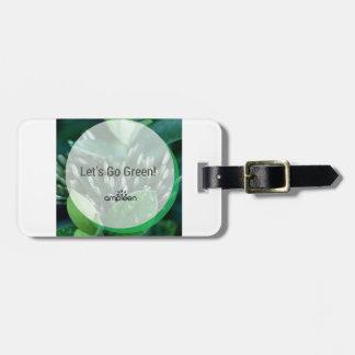 ¡Vayamos verde! Etiqueta De Maleta